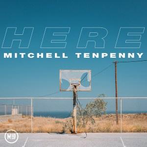 Here Mitchell Tenpenny
