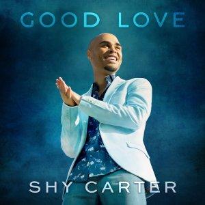 Good Love Shy Carter