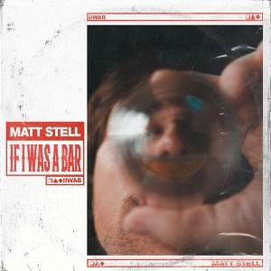 Matt Stell If I Was A Bar