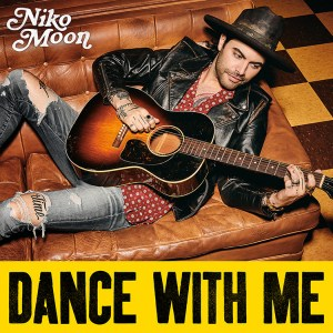 Niko Moon New Song Dance With Me
