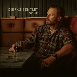 """Dierks Bentley's New Song """"Gone"""" is available now"""