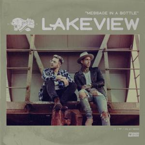 """LAKEVIEW's new song """"Message in a Bottle"""" is available now, January 28th."""
