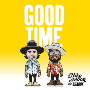 """Niko Moon's """"Good Time"""" featuring Shaggy is available everywhere now, January 29th"""