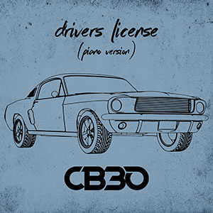 """CB30's piano version cover of Olivia Rodrigo's """"drivers license"""" is available now, March 26th"""
