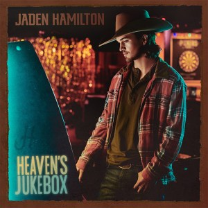 """Jaden Hamilton's """"Heaven's Jukebox"""" is available now, April 30th"""