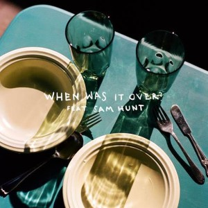 """Sasha Sloan & Sam Hunt's new song, """"when was it over?"""" is available now, April 23rd"""