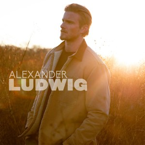 Alexander Ludwig's new self-titled debut EP is available now, May 21st on all streaming platforms