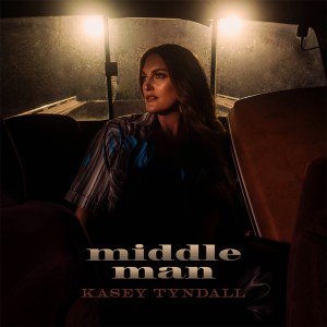 kasey-tyndall-new-music-middle-man-song