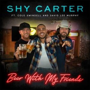 shy-carter-new-song-cole-swindell-david-lee-murphy