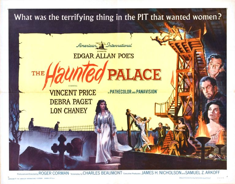 "Movie poster for The Haunted Palace depicting scenes from the film with the tagline ""What was the terrifying thing in the PIT that wanted women?"""