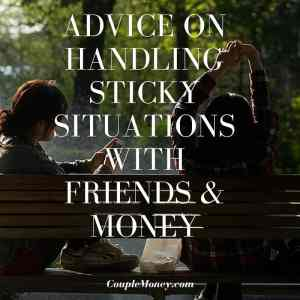Learn how you can navigate all those tricky situations with friends and money. such as lending money or cutting back on nights out cause you're paying off debt.