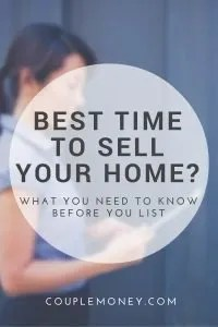 Find out how you can figure out the best time to sell your house so you can maximize your price and have less stress.