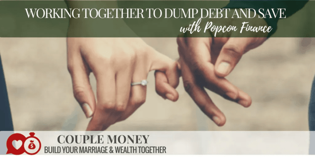 Do you feel like you're stuck with your finances? Popcorn Finance host Chris shares how he and his wife worked to dump their debt and start saving together!