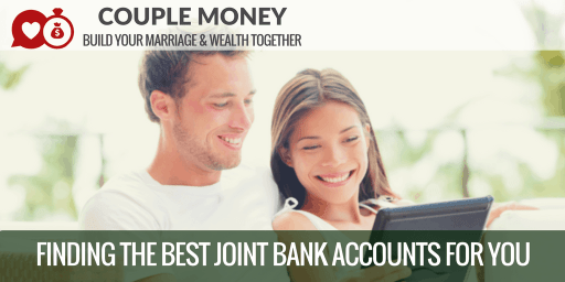 Sick and tired of your bank hitting you with fees? Learn how to find the best joint checking and savings accounts based on competitively high interest rates, low fees, and fantastic customer service! #family #money #personalfinance #savings