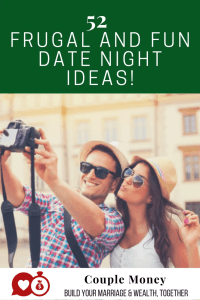 Looking to get out, but don't want to do the same old movie date? Here are 52 fun and cheap date night idea to keep you connected all year!