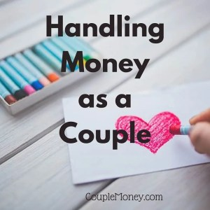 Learn how you two can work together on your money.
