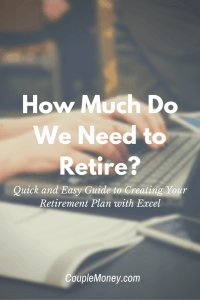 Want to see how much you need to retire? Use these free spreadsheets to help you quickly figure out your number.