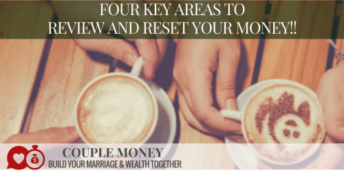 Not happy with how things are going this year with your finances or are you ready to kick things up a notch? Here are four key areas to review and reset your finances!