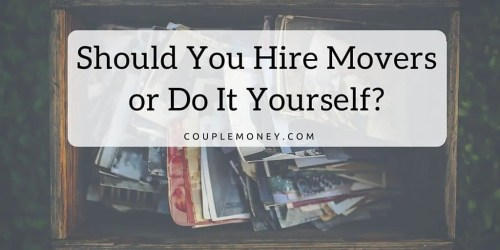 Should You Hire Movers or Do It Yourself-