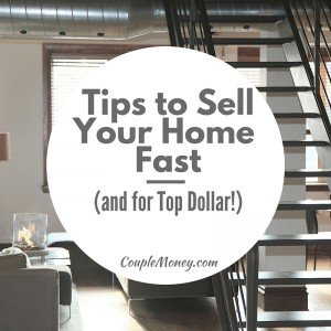 Want to Sell Your Home Fast and for Top Dollar? Learn how with tips on how you can transform your current home into a show worthy space that buyers love.