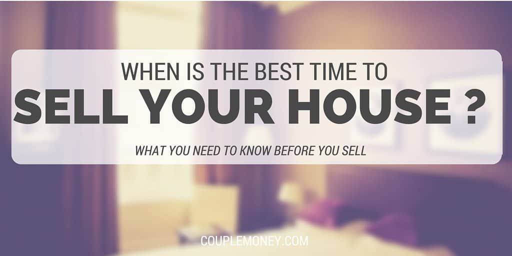 When is the Best Time to sell Your House Couple Money