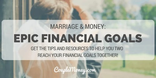 Want to make next year your best? Get the tips and resources to help you two reach your financial goals together!