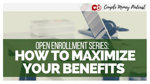 Learn how you can navigate open enrollment season and maximize your benefits to their fullest potential! #family #money