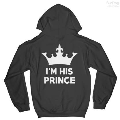 I'm His Prince Hoodie
