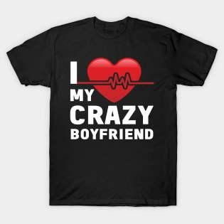 I Heart My Crazy BoyFriend T-Shirt