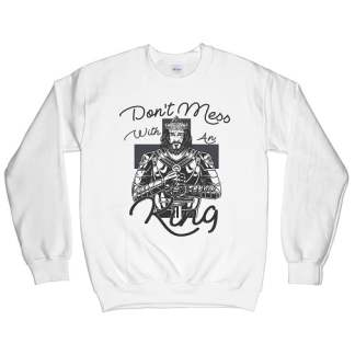 Don't Mess With An April King Sweatshirt