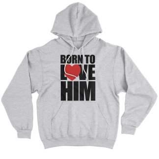 Born To Love Him Couple Hoodie