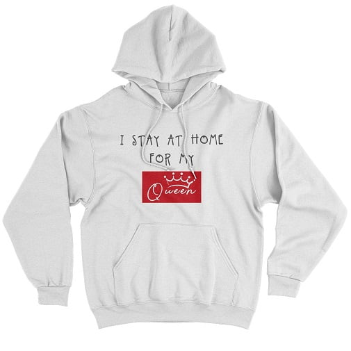 I Stay At Home For My Queen Long Sleeve T-Shirt - King Queen Hoodies