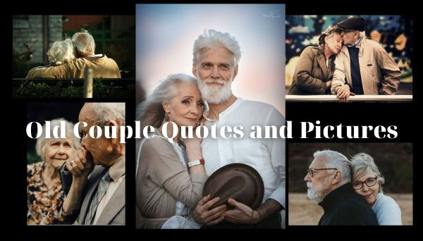 Old Couple Quotes For Instagram Captions