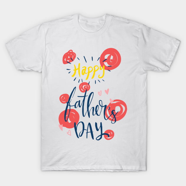 Happy Fathers Day Shirts