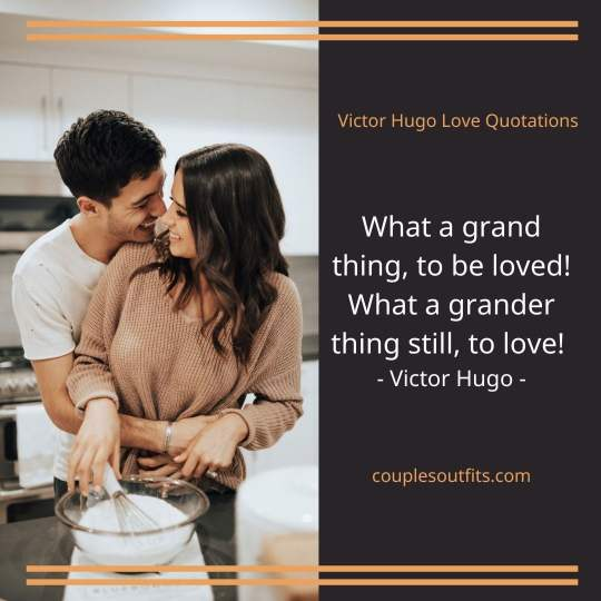 Victor Hugo Love Captions For Instagram Pictures