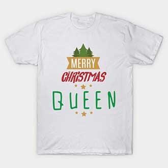 Merry Christmas Queen T-Shirt