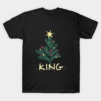Pine Christmas King T-Shirt