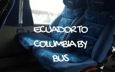 How to travel from Quito to Ipiales by bus (and Not Die)