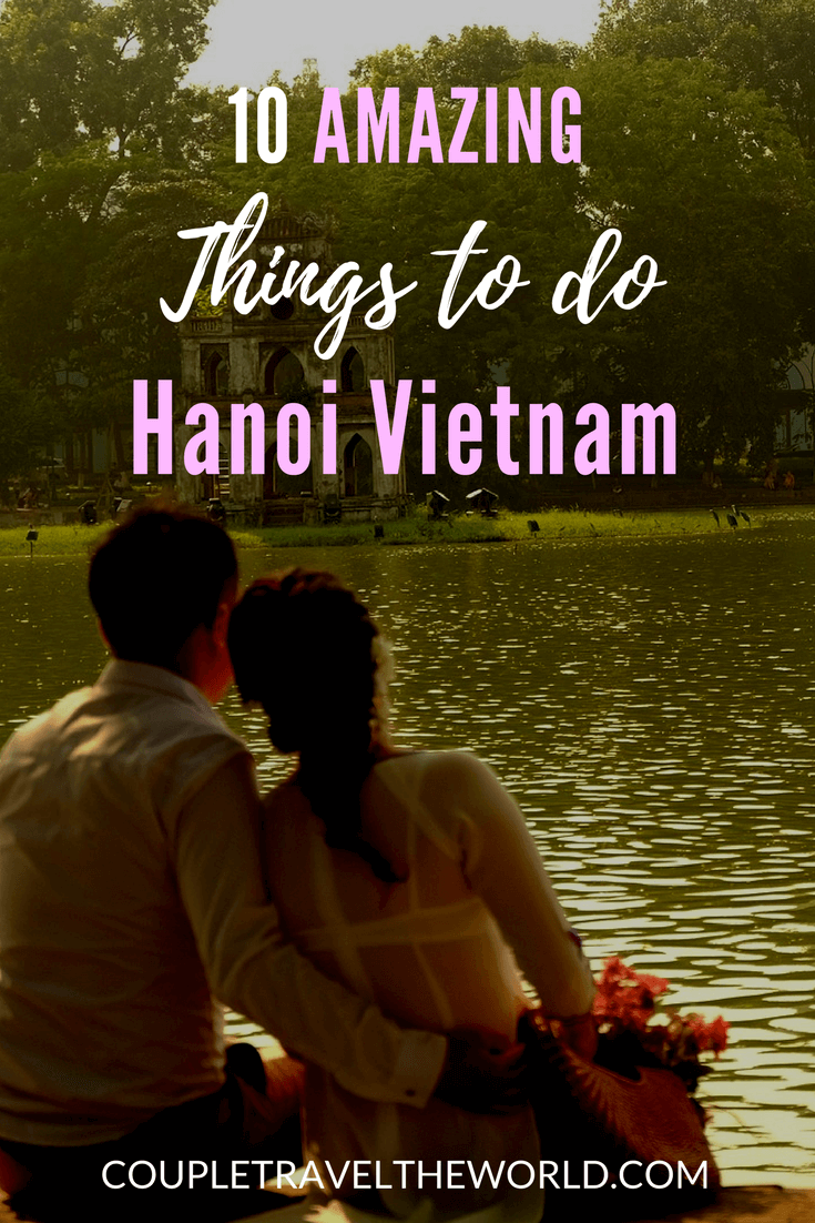 An-image-showing-10-amazing-things-to-do-in-Hanoi