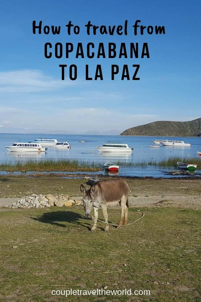 Copacabana, La Paz, Copacabana to La Paz, Isle del Sol, How to travel from Copacabana to La Paz
