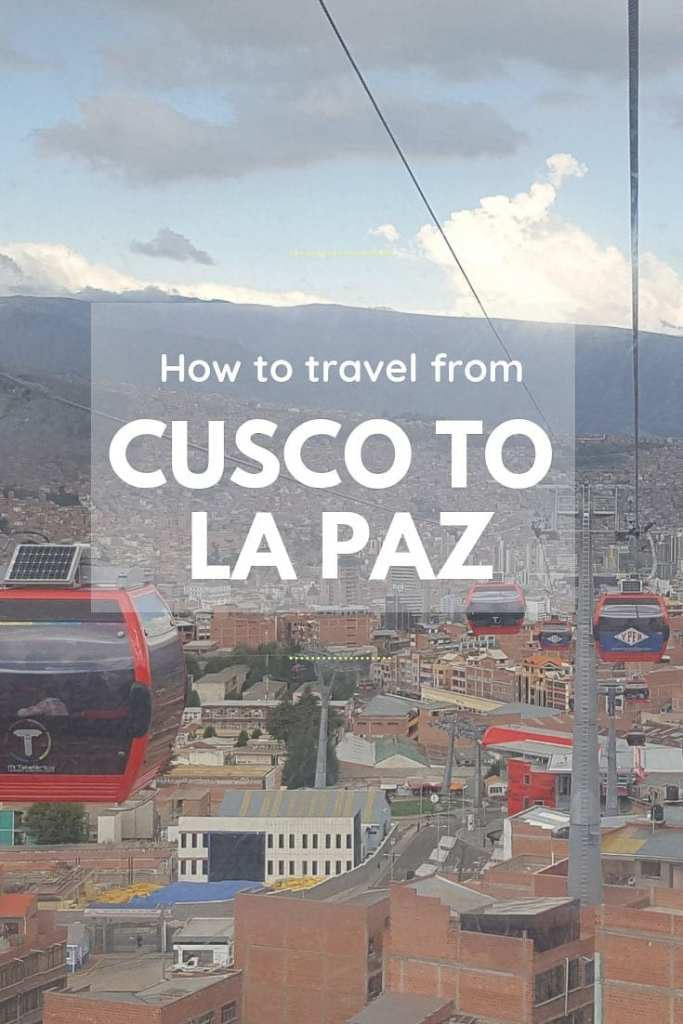 La Paz Cusco, La Paz to Cusco, La Paz to Cusco Bus, How to travel from La Paz to Cusco, How to travel from Cusco to La Paz, Cusco La Paz Bus