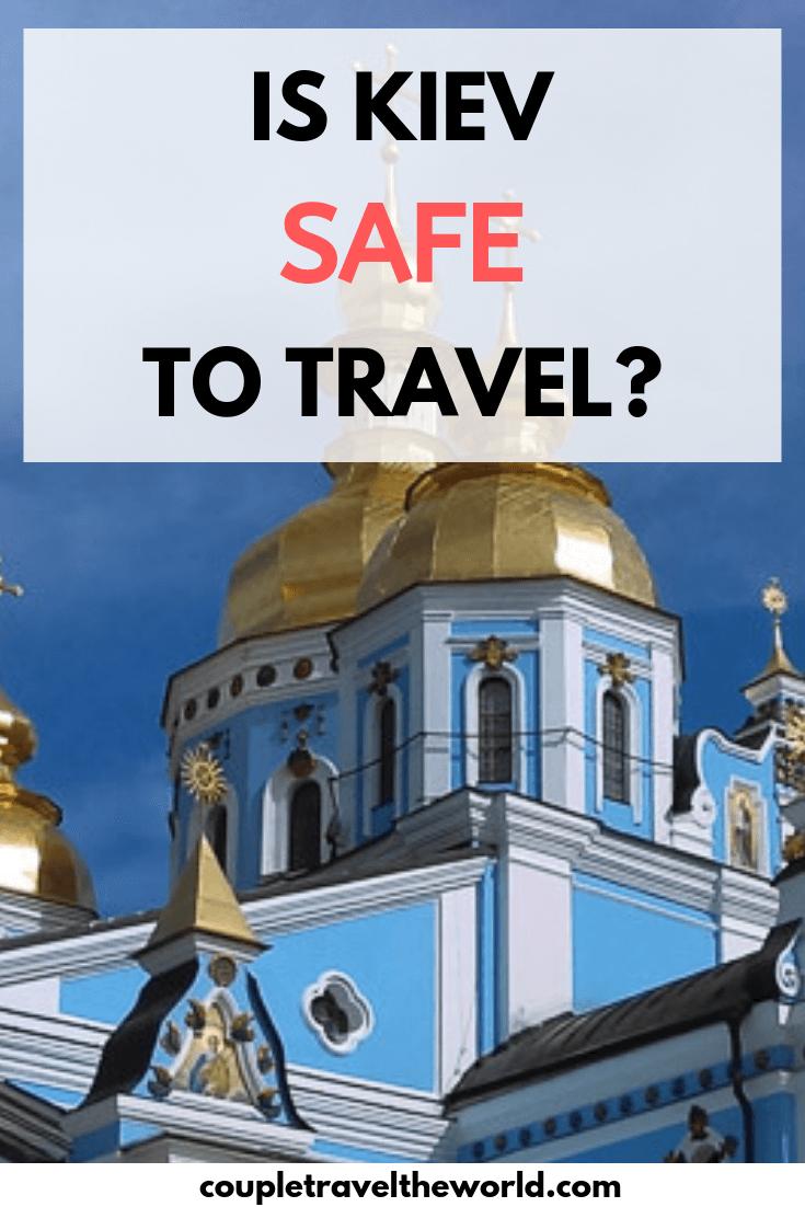 Is-kiev-safe-to-visit