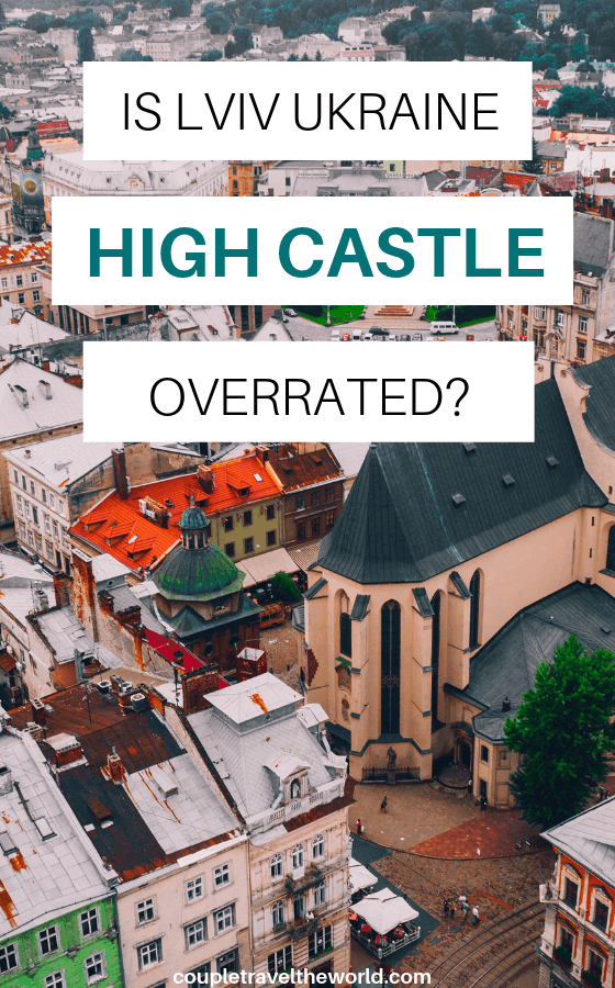 Lviv-Ukraine-High-Castle-overrated