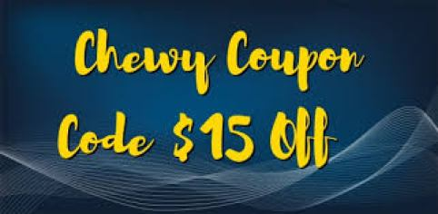 Chewy Coupons Code Get Discount $15
