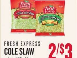 Fresh Express Cole Slaw – $1 each Lowe's Foods!
