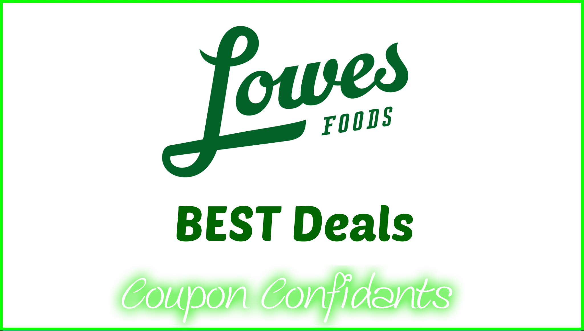Lowes Foods - May 17 - May 23
