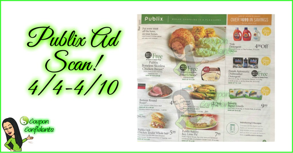 Publix Ad Scan 4/4 – 4/10 or 4/5 – 4/11