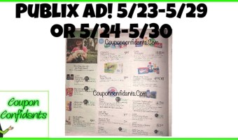NEW Publix AD! 5/23-5/29 or 5/24-5/30!