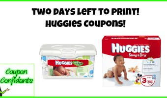 TWO days left to print!! Huggies Coupons!
