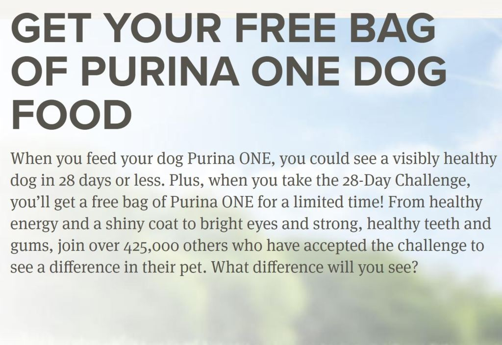 FREE Bag of Purina ONE Dog Food!